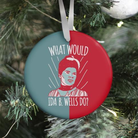 What Would Ida B. Wells Do Ornament