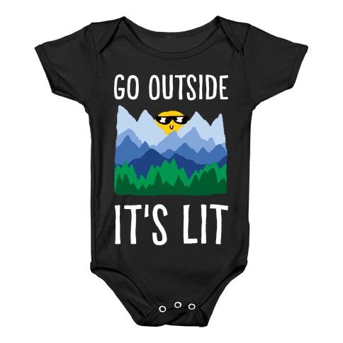 Go Outside It's Lit Baby Onesy