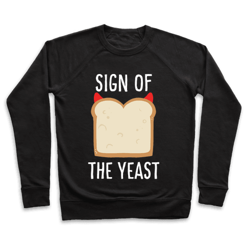 Sign of the Yeast Pullover