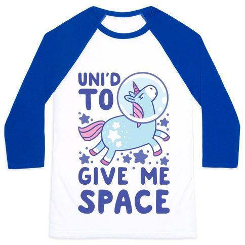 Uni'd to Give Me Space - Unicorn Baseball Tee