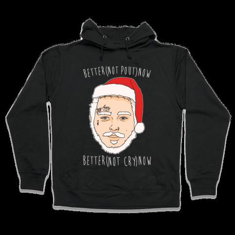 Better Now Santa Claus Parody White Print Hooded Sweatshirt