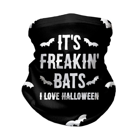 It's Freakin' Bats I Love Halloween Neck Gaiter