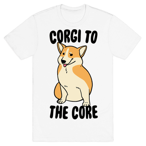 Corgi to the Core Mens T-Shirt