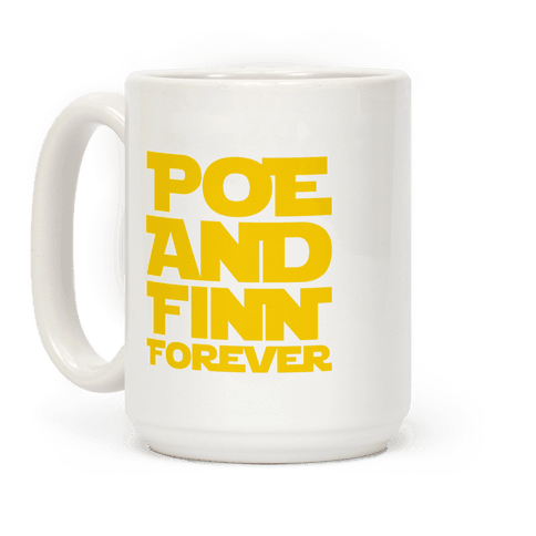 Poe and Finn Forever  Coffee Mug