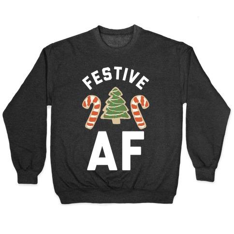 Festive AF Pullover