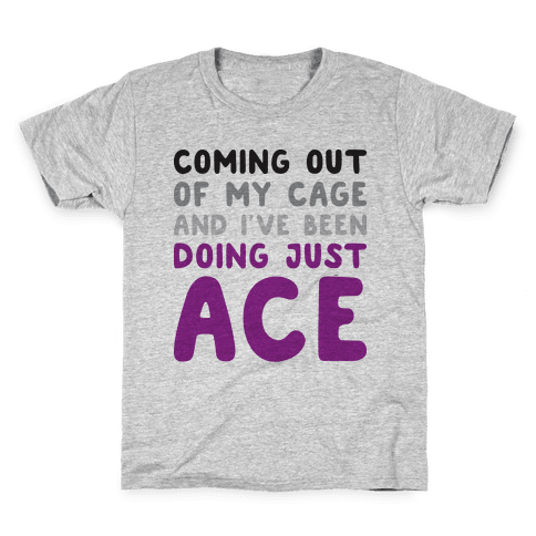 Coming Out Of My Cage - ACE Kids T-Shirt