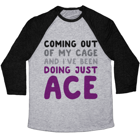Coming Out Of My Cage - ACE Baseball Tee