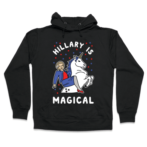 Hillary is Magical Alt Hooded Sweatshirt