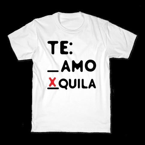 Te amo Tequila Kids T-Shirt