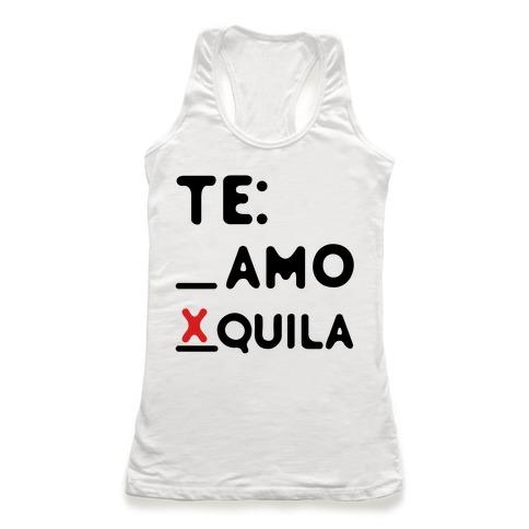 Te amo Tequila Racerback Tank Top