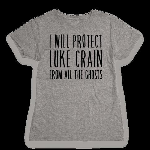 I Will Protect Luke Crain Parody White Print Womens T-Shirt