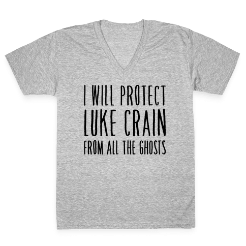 I Will Protect Luke Crain Parody White Print V-Neck Tee Shirt