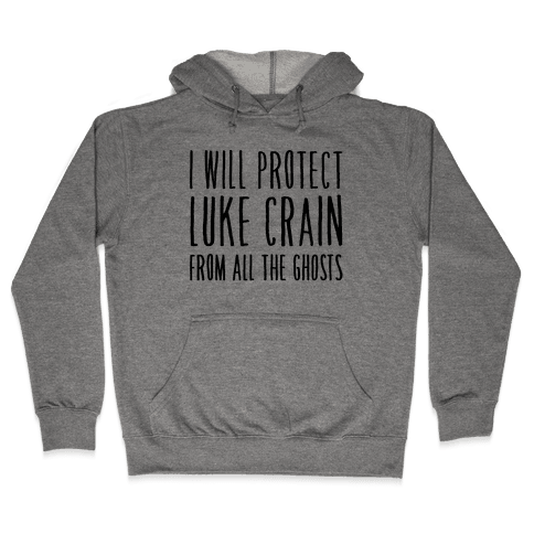 I Will Protect Luke Crain Parody White Print Hooded Sweatshirt