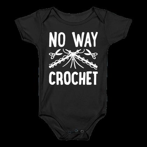 No Way Crochet Baby Onesy