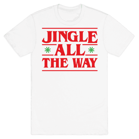 Jingle All The Way Things Parody Mens T-Shirt