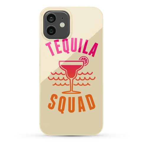 Tequila Squad Phone Case