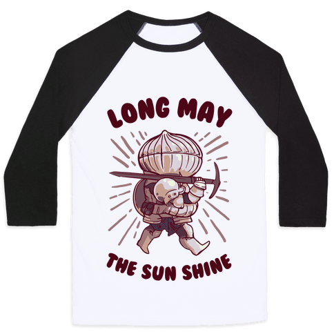 Siegward: Long May The Sun Shine Baseball Tee
