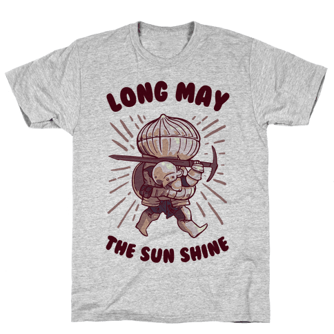 Siegward: Long May The Sun Shine Mens T-Shirt