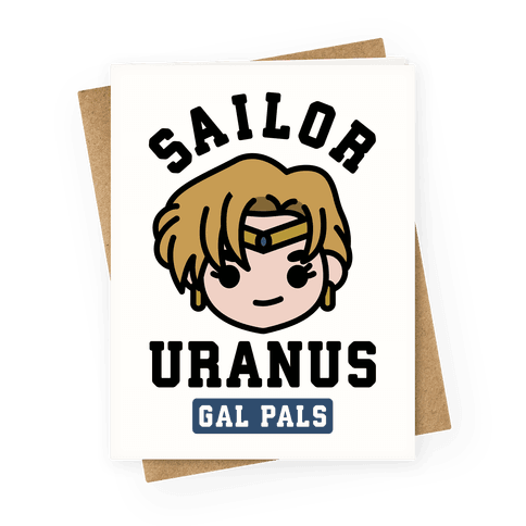 Sailor Uranus Gal Pal Greeting Card