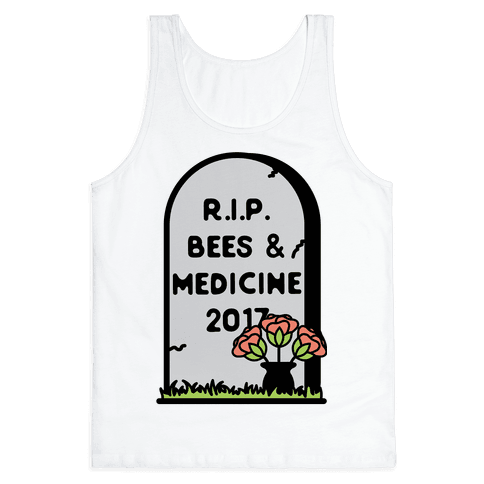 Rest In Peace Bees and Medicine Tank Top