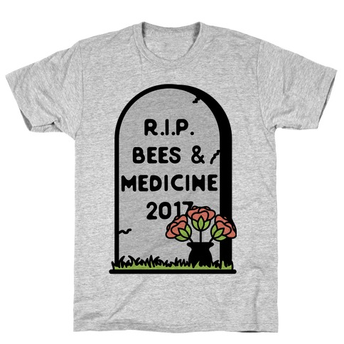 Rest In Peace Bees and Medicine T-Shirt