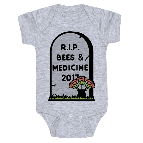 Rest In Peace Bees and Medicine Baby Onesy