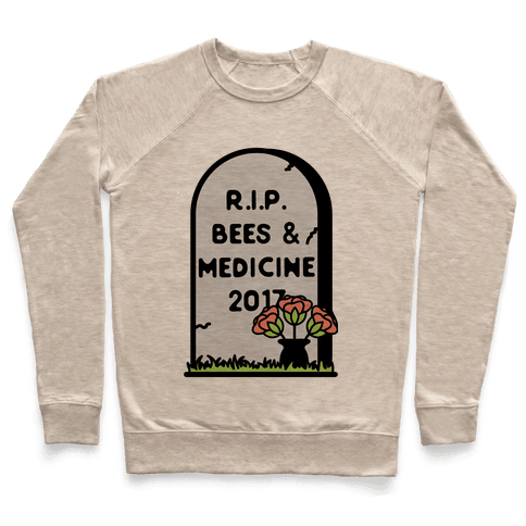 Rest In Peace Bees and Medicine Pullover