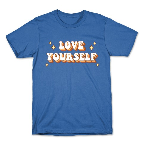 Love Yourself (groovy) T-Shirt