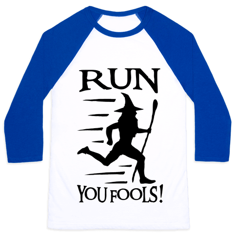Run Your Fools Baseball Tee