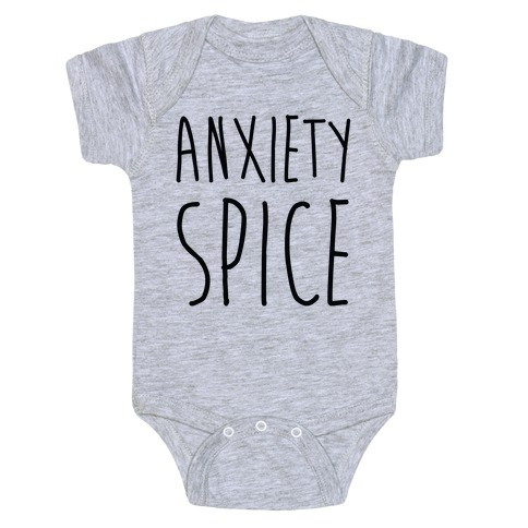 Anxiety Spice Baby Onesy