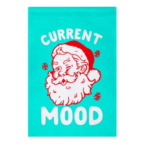 Current Mood: Christmas Garden Flag