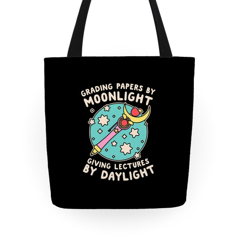 Grading Papers By Moonlight  Tote