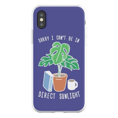 Sorry I Can't Be In Direct Sunlight Phone Flexi-Case