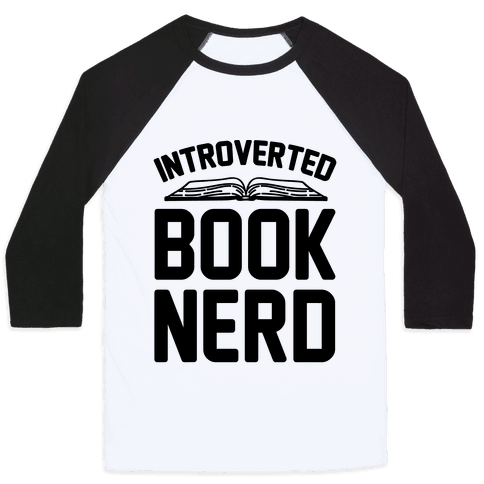 Introverted Book Nerd  Baseball Tee