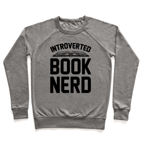 Introverted Book Nerd  Pullover