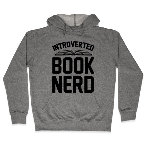 Introverted Book Nerd Hooded Sweatshirt