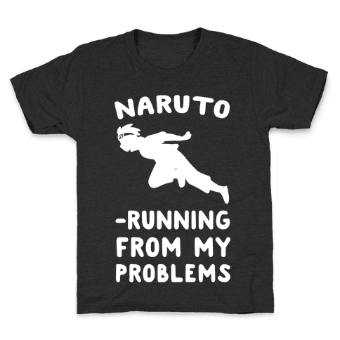 Naruto-Running From My Problems Kids T-Shirt