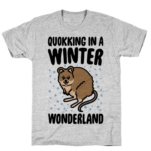 Quokking In A Winter Wonderland T-Shirt