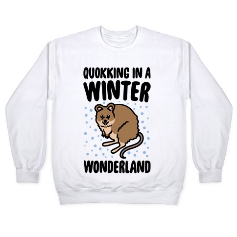 Quokking In A Winter Wonderland Pullover
