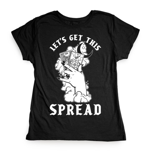 Let's Get This Spread Tarot Womens T-Shirt