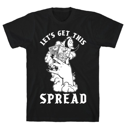 Let's Get This Spread Tarot T-Shirt
