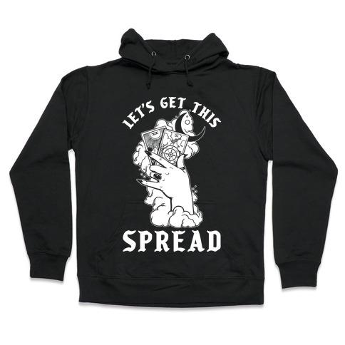 Let's Get This Spread Tarot Hooded Sweatshirt