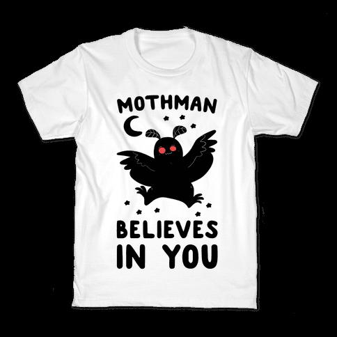 Mothman Believes in You Kids T-Shirt