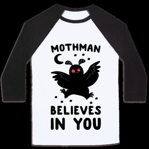 Mothman Believes in You Baseball Tee