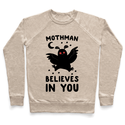 Mothman Believes in You Pullover
