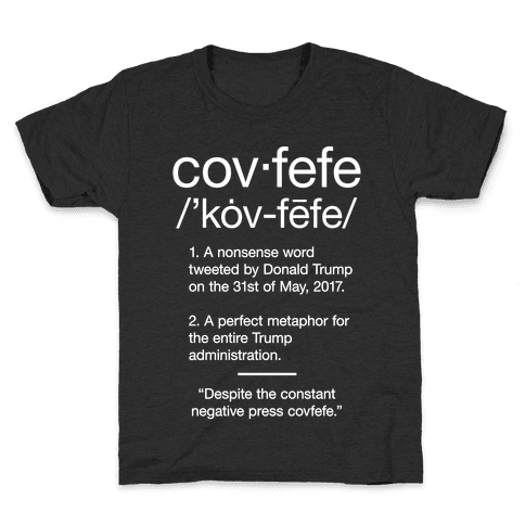Covfefe Definition Kids T-Shirt