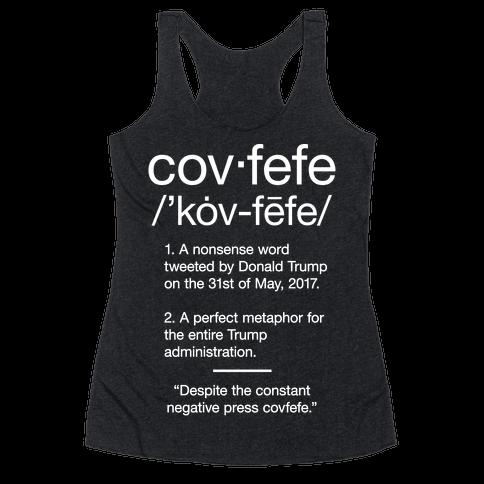 Covfefe Definition Racerback Tank Top