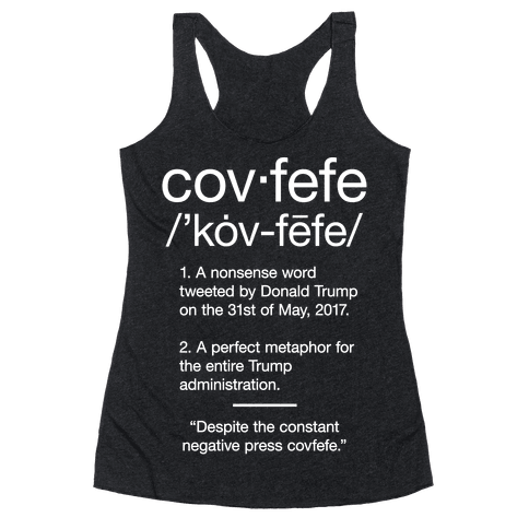 Covfefe Definition Racerback Tank Top