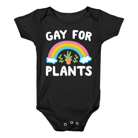 Gay For Plants Baby Onesy