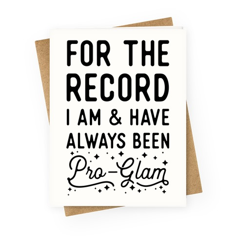 Pro-Glam Greeting Card